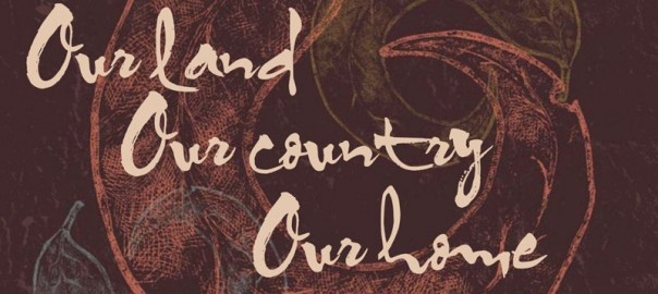 2013 Our Land Our Country Our Home CD